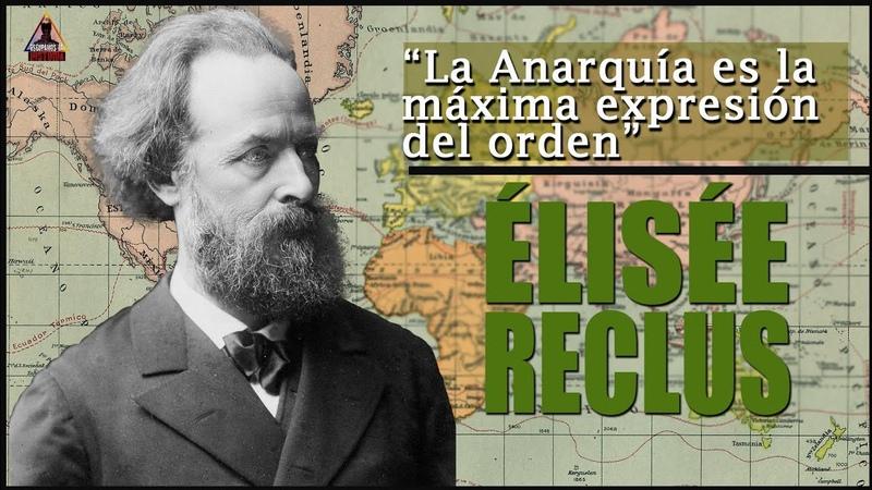 La geografía anarquista de Élisée Reclus