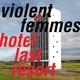 Violent Femmes - This Free Ride