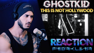 GHOSTKID feat. Johnny 3 Tears - THIS IS NOT HOLLYWOOD   РЕАКЦИЯ  
