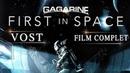 Youri Gagarine : First in Space - Film COMPLET en VOSTFR (VOST Français)