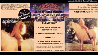 Alec R. Costandinos Vol. 5: Love And Kisses: How Much, How Much I Love You (1978)