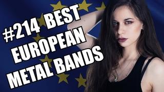 BEST EUROPEAN METAL BANDS #214 ✪