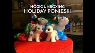 My Little Pony Customs: H1G1C Holiday Ponies Unboxing & Review