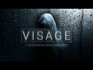 Visage - психологическая хоррор-игра
