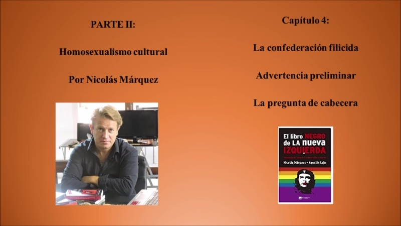 26 PARTE II Homosexualismo cultural Capítulo 4 La confederación filicida La pregunta de cabecera
