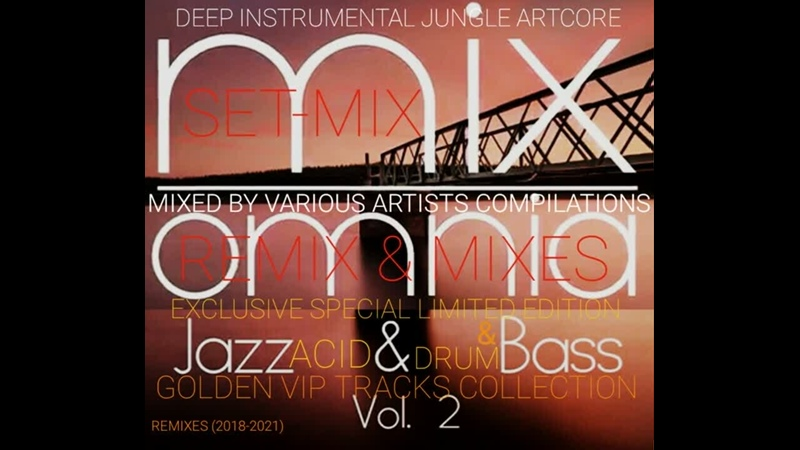 ACID-JAZZ DRUM N BASS - Session VoL.2 Various Artists Set-Mix Omnia (Star-Media Records.2019)
