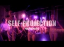Перформанс — SELF-PROJECTION