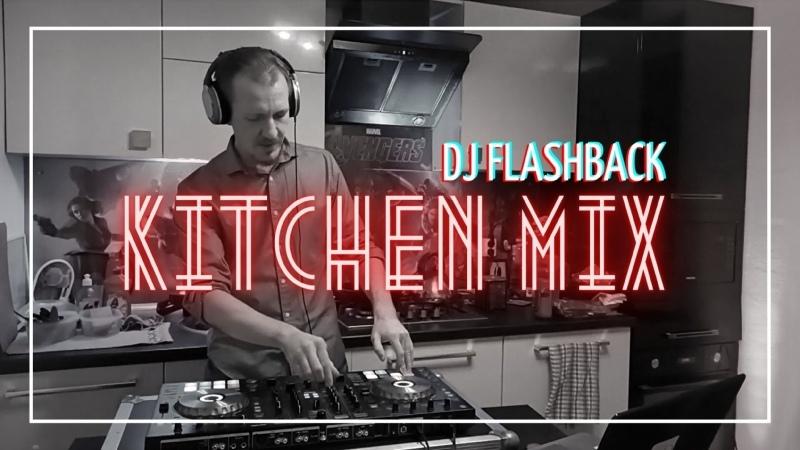 DJ Flashback Kitchen mix