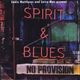 Spirit & Blues - Let Your Will Be Done