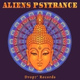 Aliens Psytrance - Freedom Seeds