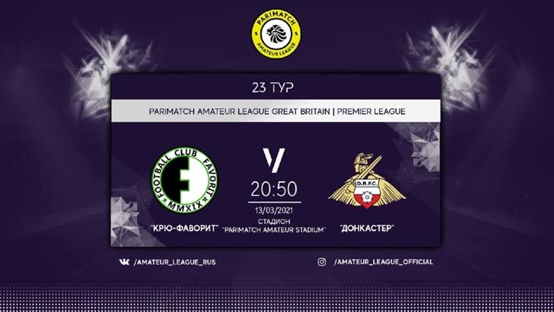 Parimatch Amateur League | Great Britain | Крю-Фаворит - Донкастер