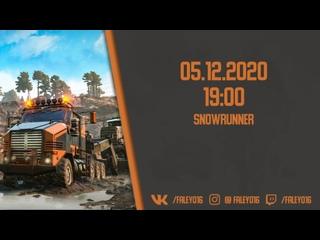 Snowrunner. Командировка в Юкон, часть первая