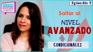 Saltar al NIVEL AVANZADO: Condicionales difíciles || Aprender español