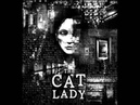 The Cat Lady Forever By Siah/Josiah Orsie