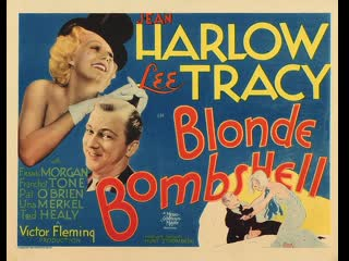 Bombshell  (1933) Jean Harlow, Lee Tracy, Frank Morgan