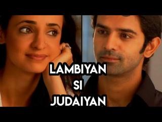 lambiyan Si Judaiyan song arnav(barun sobti)khushi (sanayairani)lover's