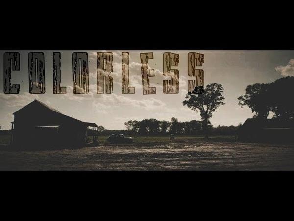 Colorless (Mudbound)