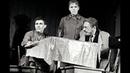 Вечно живые. Спектакль театра Современник. Постановка Олега Ефремова. 1976 год