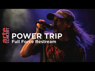Power Trip  Full Force Festival 2019 - ARTE Concert