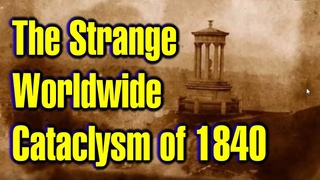 THE STRΑNGΕ WORLDWIDE CΑTΑCLΥSM OF 1840 ΥΟU NEVER ΗΕΑRD ΟF(SECRET ΗΙSTΟRΥ) ABOUT & MORE(ALL REVEALED