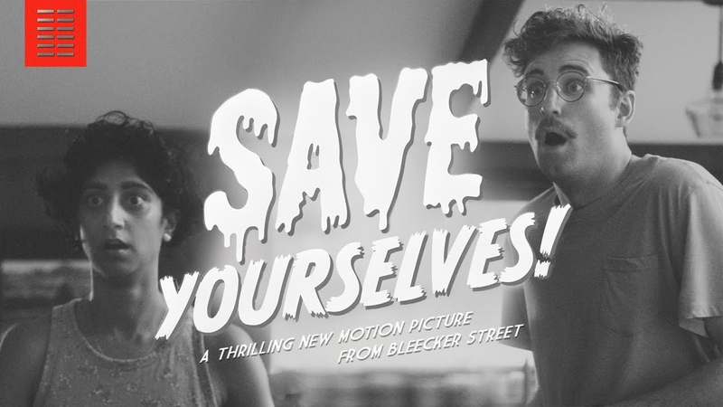 SAVE YOURSELVES I Official Sci Fi Trailer I Bleecker Street