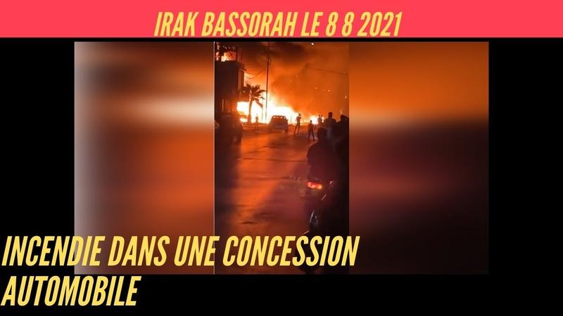 IRAK incendie dans une concession automobile le 8 8 2021