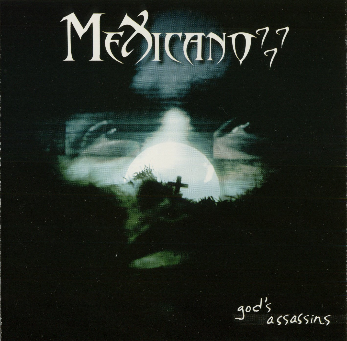 Mexicano 777 album God's Assassins