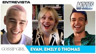 GOSSIP GIRL: ENTREVISTA CON EMILY ALYN LIND, THOMAS DOHERTY Y EVAN MOCK