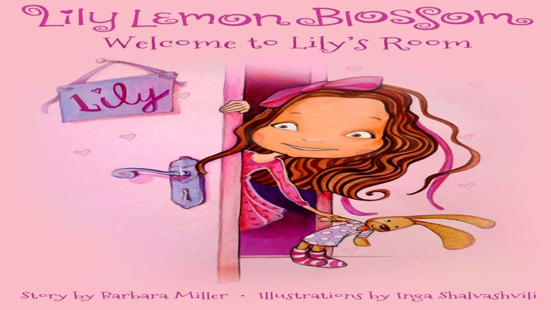 📚Lily Lemon Blossom Welcome to Lily's Room Story Time Read Aloud Books For Children Bedtime Stories