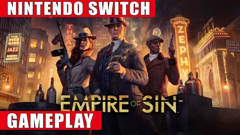 Empire of Sin Nintendo Switch Gameplay