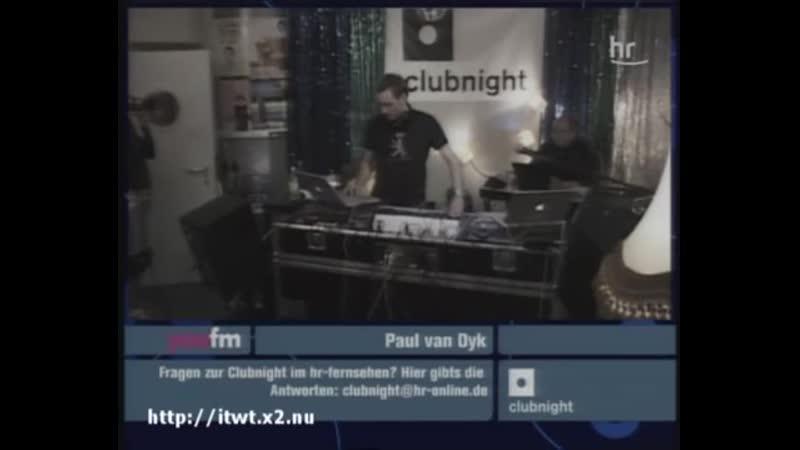 Paul van Dyk LIVE @ Clubnight 17 09 2005 HRTV SATRip