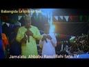 Kalli yadda Babangida Lauzra Yake cashewa agaban Imamul Ahbabu