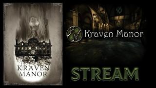 🔵 Kraven Manor 🎮 PC STREAM 🕹