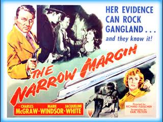 The Narrow Margin (1952)  Charles McGraw, Marie Windsor, Jacqueline White