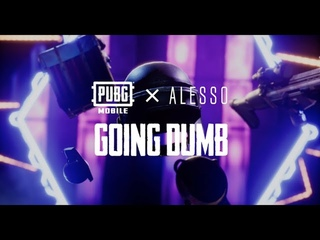 "PUBG MOBILE | PUBG MOBILE x Alesso: ""Going Dumb"" Music Video"